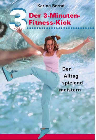 3 Min Fitness Kick, Stretchen, Yoga, Laufen, taichi, Lebensfreude, Fitness