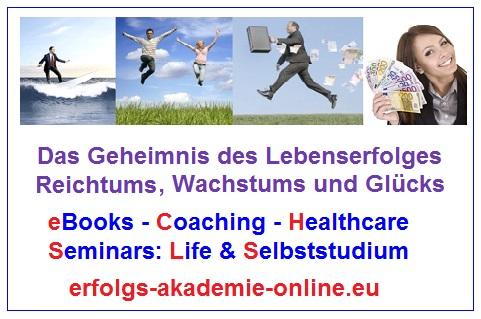 Lebenserfolg, Glück, Liebe, Wachstum, Karriere, Reichtum, Geldreich, finanzielle Durchbruch, Wohlstand, Reichtum, eBooks, Coaching